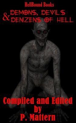 Demons, Devils and Denizens of Hell