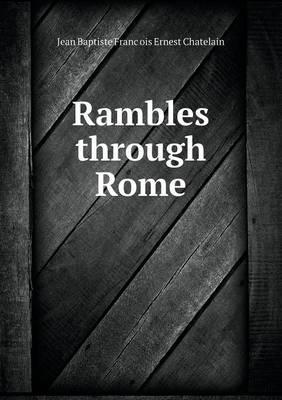 Rambles Through Rome