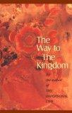 Way to the Kingdom