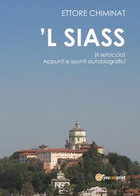 'L siass (Il setaccio). Appunti e spunti autobiografici
