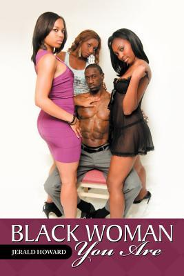 Black Woman You Are
