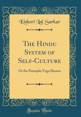 The Hindu System of Self-Culture