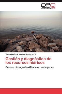 Gestión y diagnóstico de los recursos hídricos