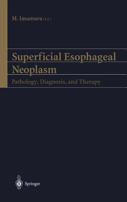 Superficial Esophageal Neoplasm