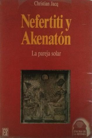 Nefertiti y Akenatón