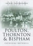 Poulton, Thornton and Bispham