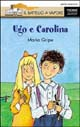 Ugo e Carolina