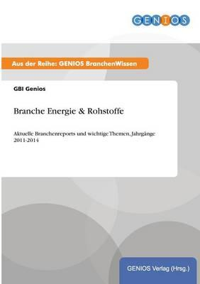 Branche Energie & Rohstoffe