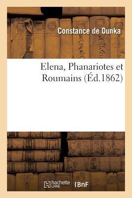 Elena, Phanariotes et Roumains