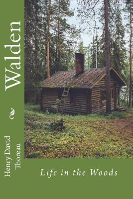 Walden or Life in th...