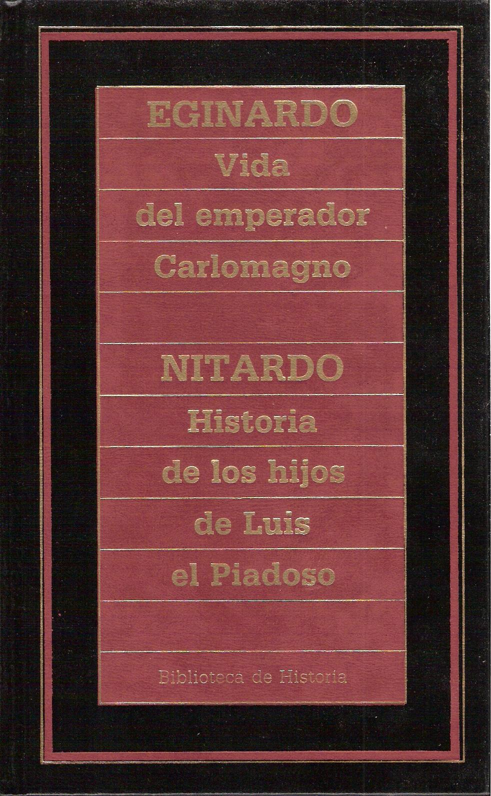 Vida del Emperador Carlomagno - Historia de los hijos de Luis el Piadoso