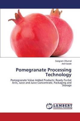 Pomegranate Processing Technology