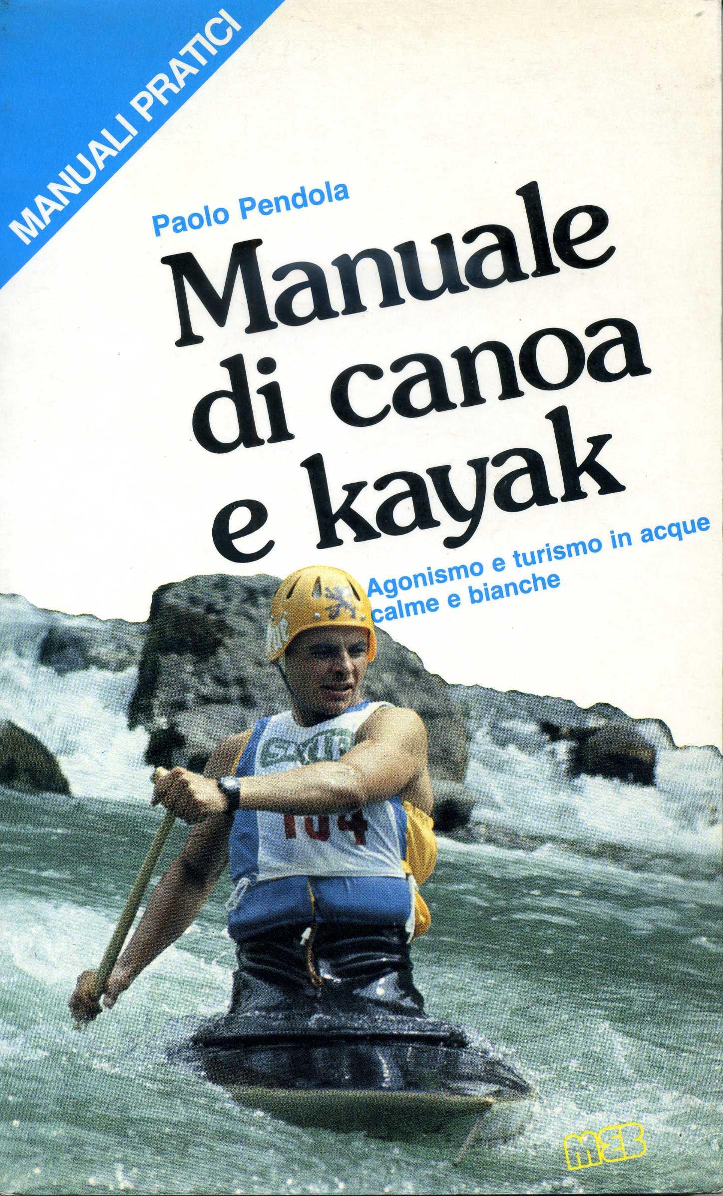 Manuale di canoa e kayak