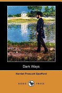 Dark Ways (Dodo Press)
