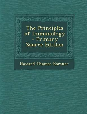 The Principles of Immunology - Primary Source Edition