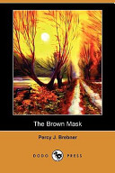 The Brown Mask (Dodo Press)