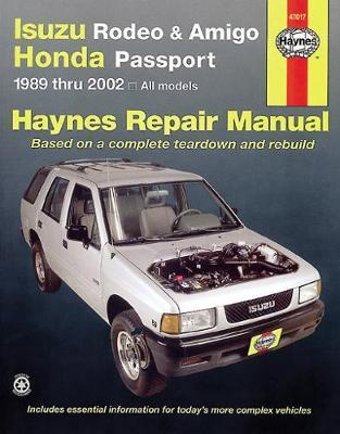 Haynes Isuzu Rodeo, Amigo and Honda Passport, 1989 Thru 2002
