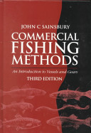 Commercial Fishing Methods 3e - an Introduction to Vessels and Gears