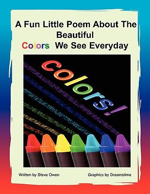 A Fun Little Poem about the Beautiful Colors We See Everyday