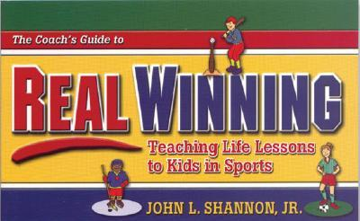 A Coach's Guide to Real Winning