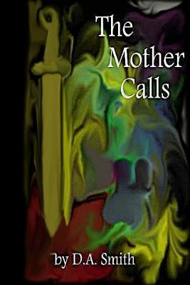 The Mother Calls