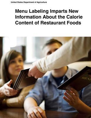 Menu Labeling Imparts New Information About the Calorie Content of Restaurant Foods