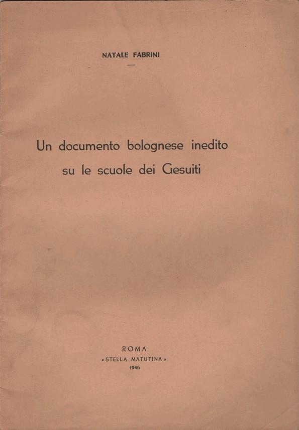 Un documento bolognese inedito su le scuole dei Gesuiti