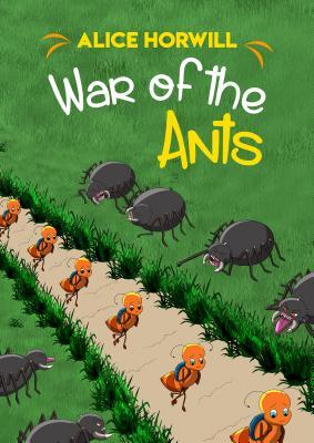 War of the Ants