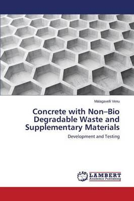 Concrete with Non–Bio Degradable Waste and Supplementary Materials
