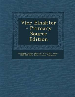 Vier Einakter - Primary Source Edition