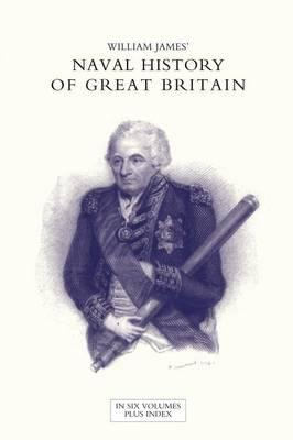 Naval History of Great Britain from the Declaration of War by France in 1793 to the Accession of George IV Volume Two
