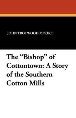 """The """"Bishop"""" of Cott..."""