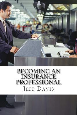 Becoming an Insurance Professional