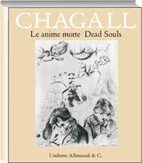 Chagall. «Le anime morte» di Gogol'