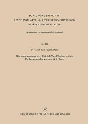 Die Integrieranlage des Rheinisch-Westfälischen Instituts für Instrumentelle Mathematik in Bonn