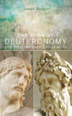 The Book of Deuteronomy and Post-modern Christianity