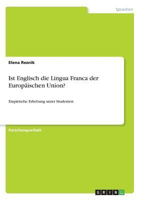 Ist Englisch die Lingua Franca der Europäischen Union?