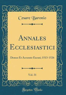 Annales Ecclesiastici, Vol. 31