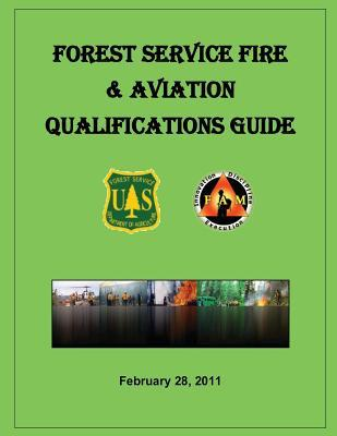 Forest Service Fire & Aviation Qualifications Guide