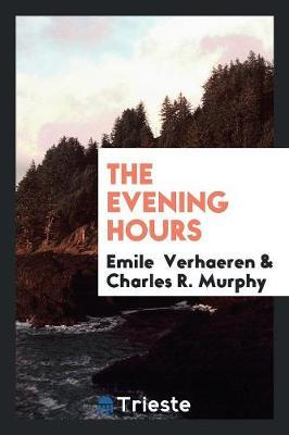 The Evening Hours