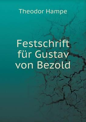 Festschrift Fur Gustav Von Bezold