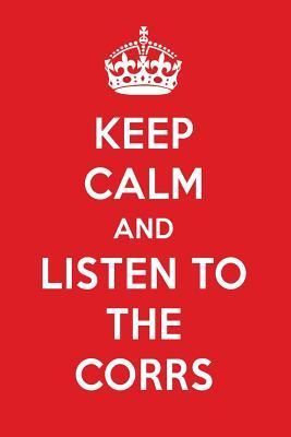 Keep Calm And Listen To The Corrs