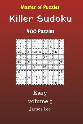 Master of Puzzles - Killer Sudoku 400 Easy Puzzles 9x9 vol. 5