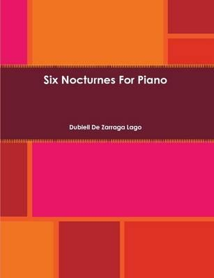 Six Nocturnes For Piano