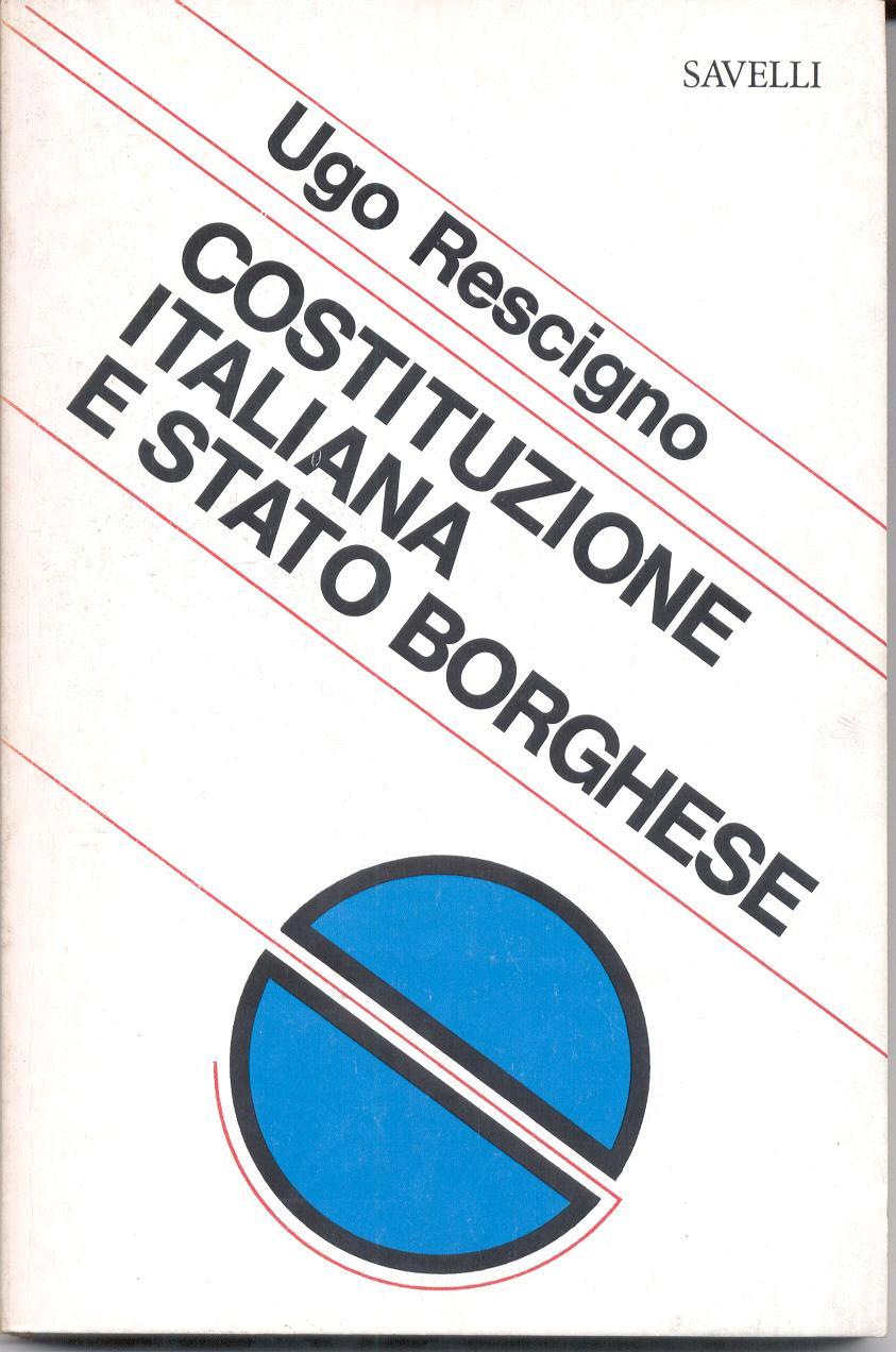 Costituzione italiana e stato borghese