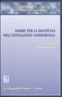 Norme per la disciplina dell'affiliazione commerciale