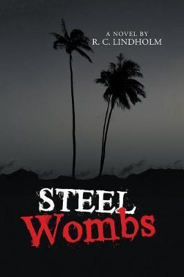 Steel Wombs