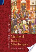Medieval Indian Mindscapes