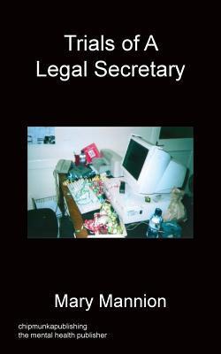 Trials Of A Legal Secretary