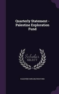 Quarterly Statement - Palestine Exploration Fund